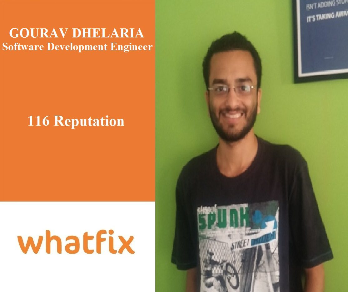 Whatfix Careers: Meet Gourav Dhelaria, Our Software Development Engineer