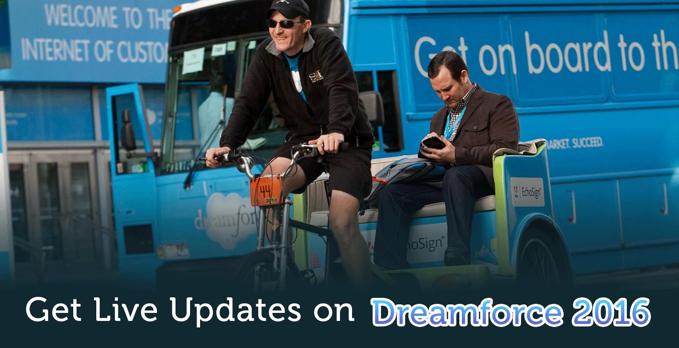 Get Live Updates on Dreamforce 2016