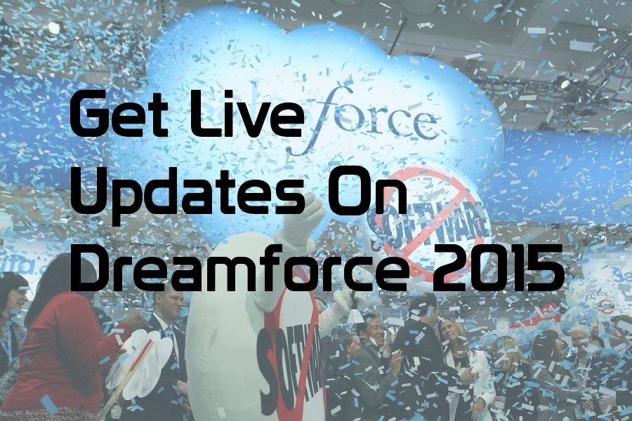 Live Updates On Dreamforce