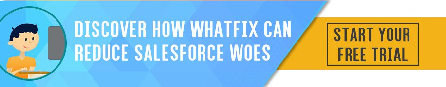 Try Whatfix on Salesforce
