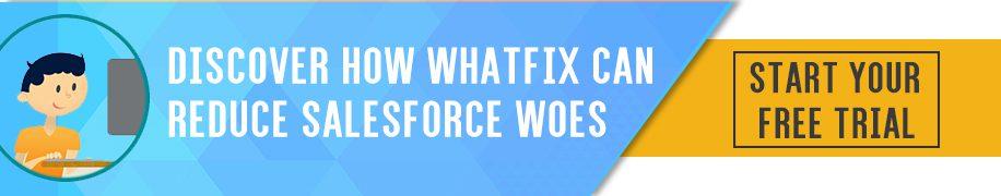 Try Whatfix on Salesforce