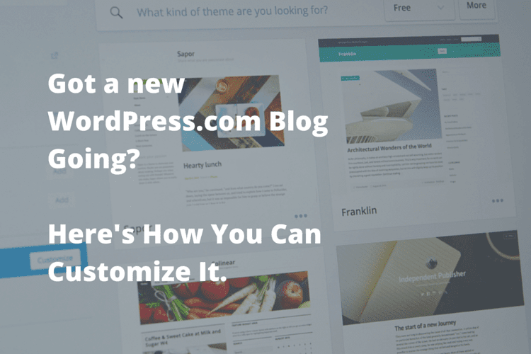 beginners guide to blogging: WordPress customization