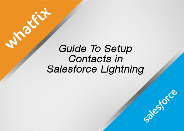 Contacts in Salesforce Lightning
