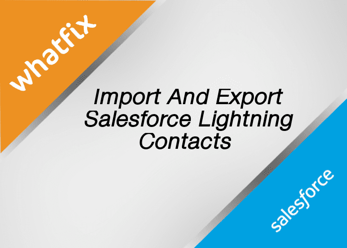 Salesforce Lightning Contacts