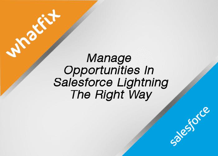 Opportunities in Salesforce Lightning