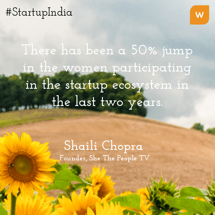 Startup India Quotes - Shaili Chopra