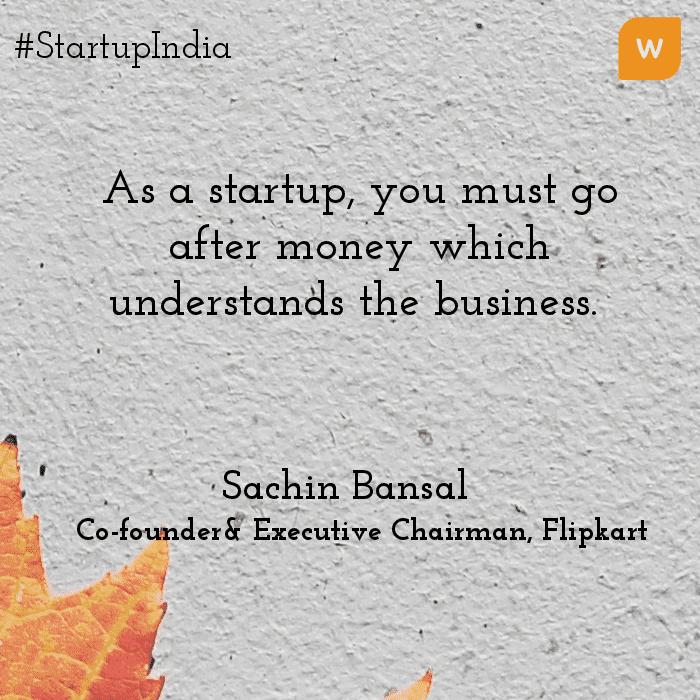 Startup India Quotes - Sachin Bansal