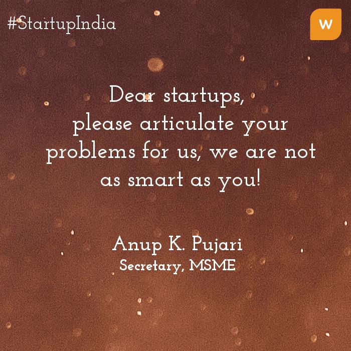Startup India Quotes - Anup Pujari