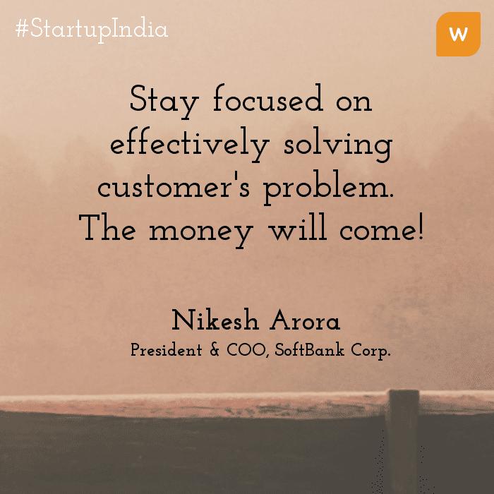Startup India Quotes - Nikesh Arora