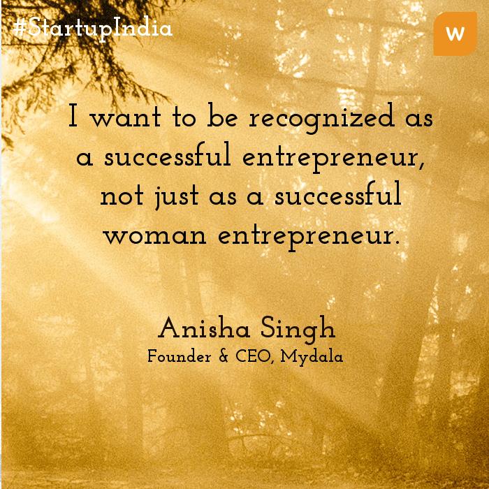 Startup India Quotes - Anisha Singh
