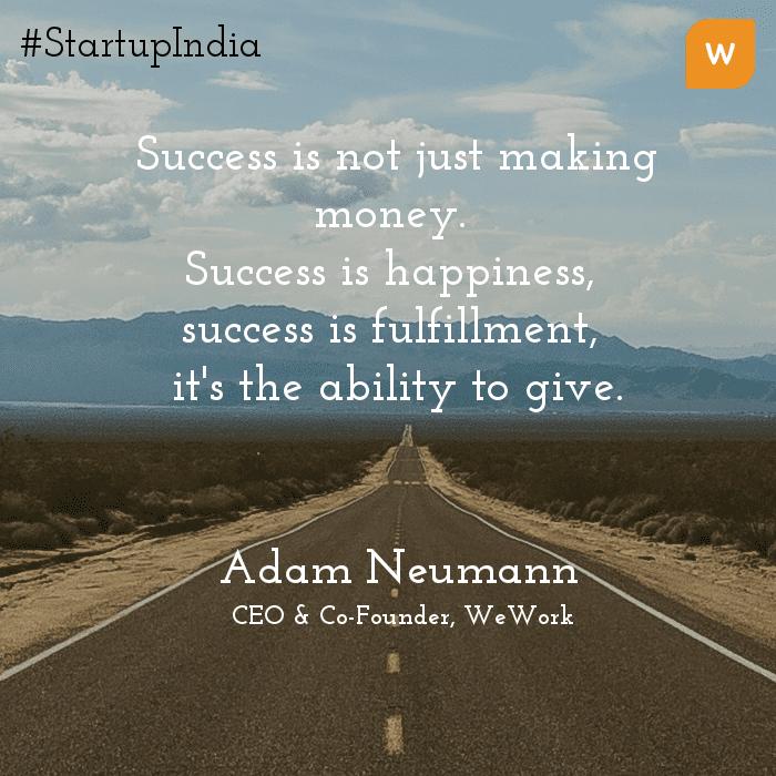 Startup India Quotes - Adam Neumann