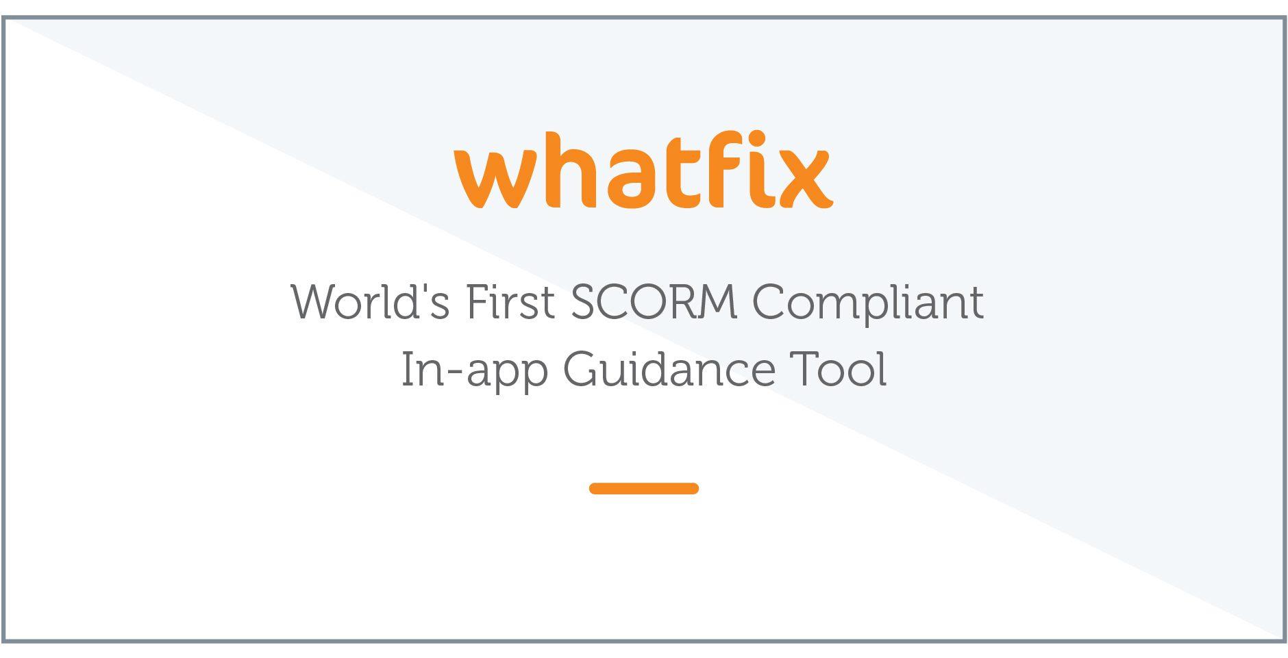 Whatfix SCORM compliance