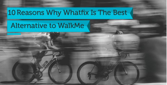 Walkme Alternatives
