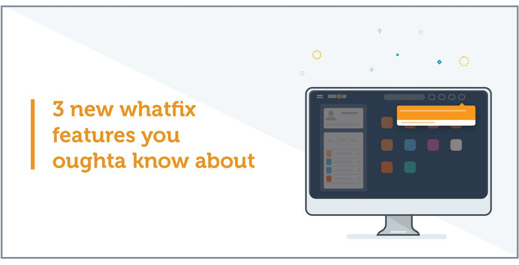 3 latest Whatfix features