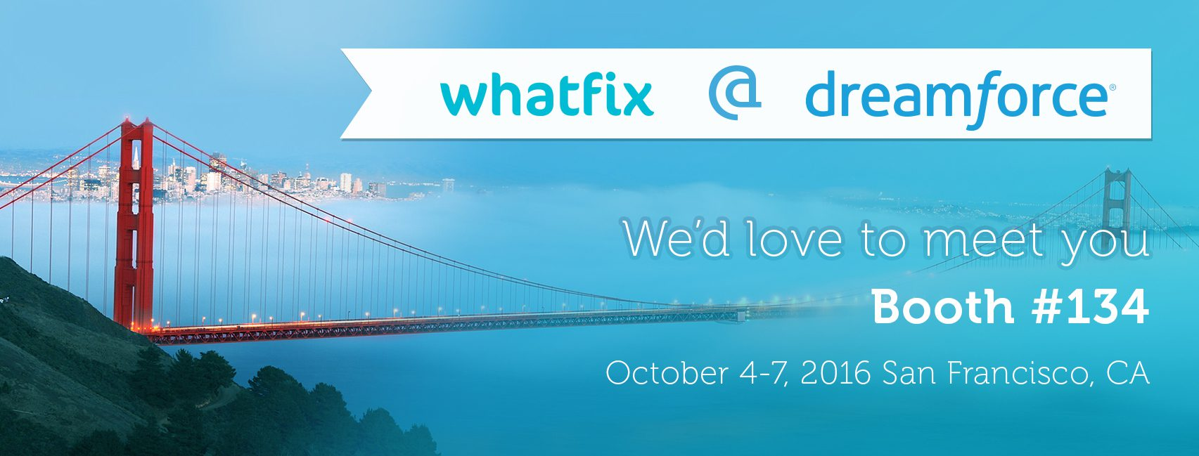 Meet Whatfix at Dreamforce 2016 on booth number 134