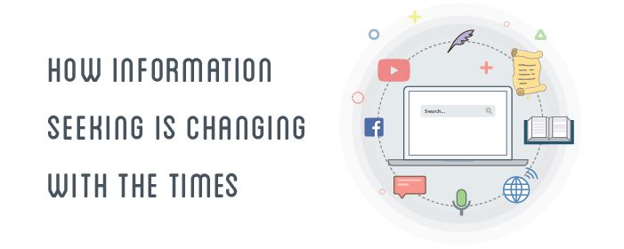 [INFOGRAPHIC] - How Information Seeking Is Changing With The Times
