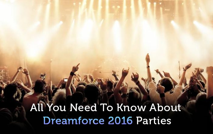 Dreamforce 2016 parties