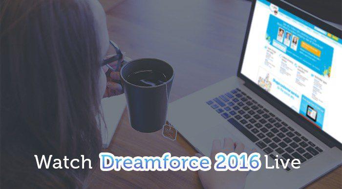 Watch Dreamforce 2016 live