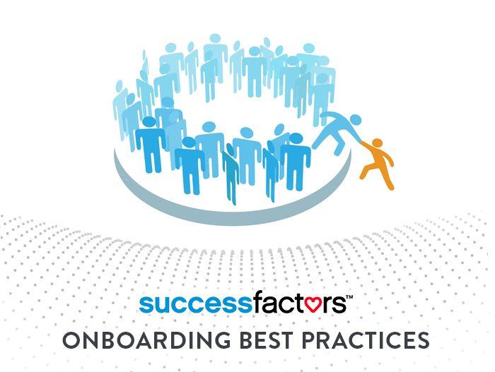 7 best practices for successfactors onboarding whatfix