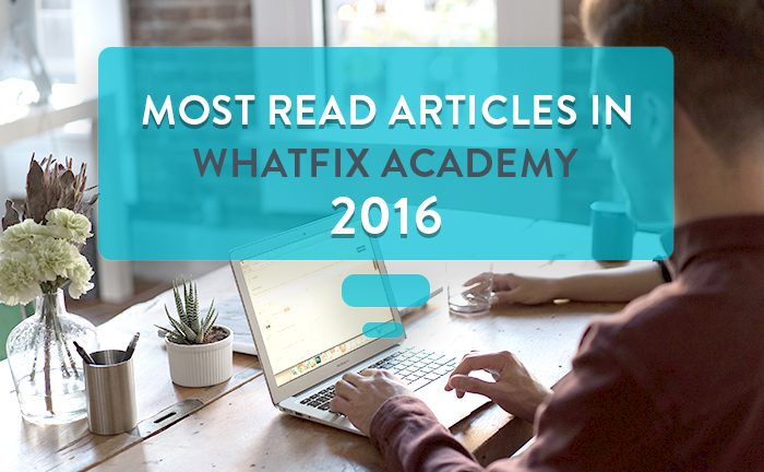 Best of The Lot - 15 Most Read Articles From Whatfix Academy In 2016