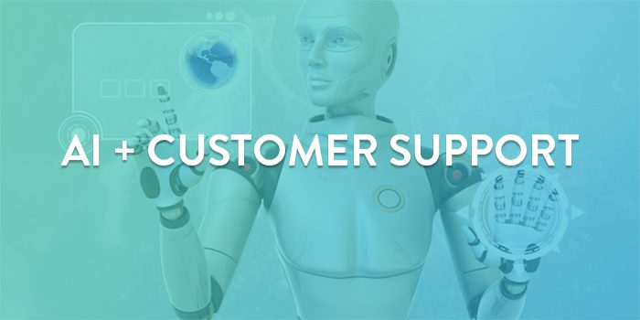 Artificial Intelligence and customer support