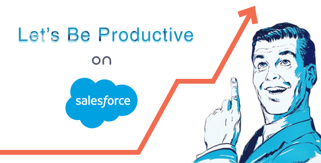 10 Essential Salesforce Tips That'll Make Your A Productivity Magnet