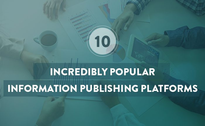 10 Incredibly Popular Information Publishing Platforms For Technical Writers