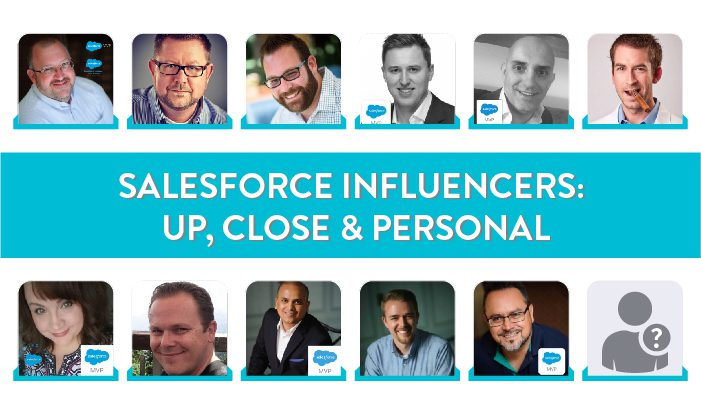 Salesforce Influencers: Up, Close & Personal