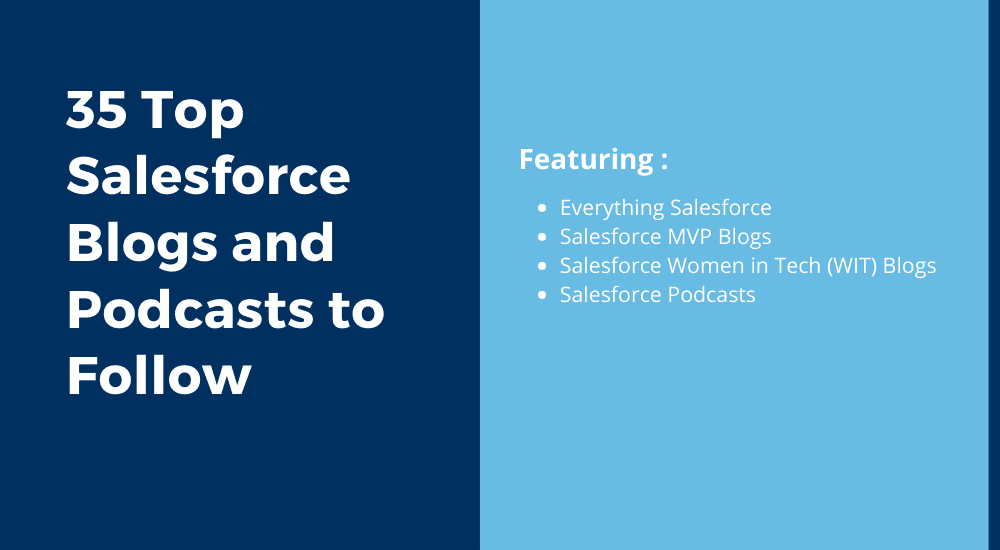 35 Top Salesforce Blogs and Podcasts to Follow