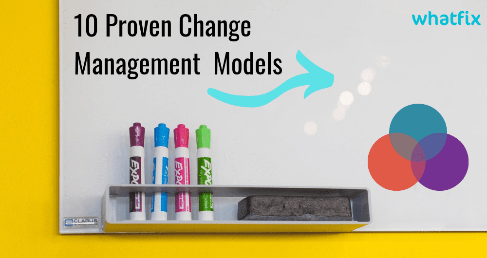 10 Proven Change Management Models