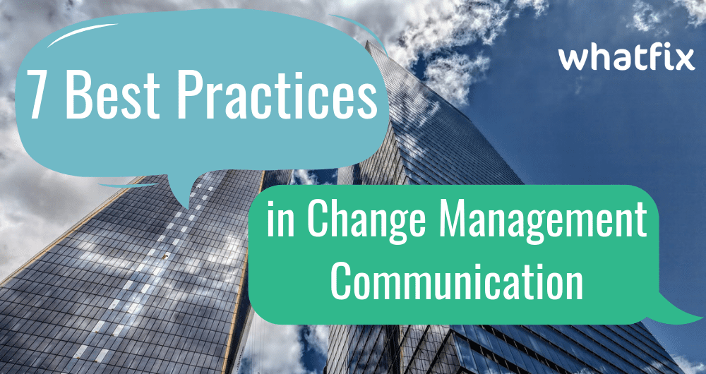 7 Best Practices in Change Management Communication