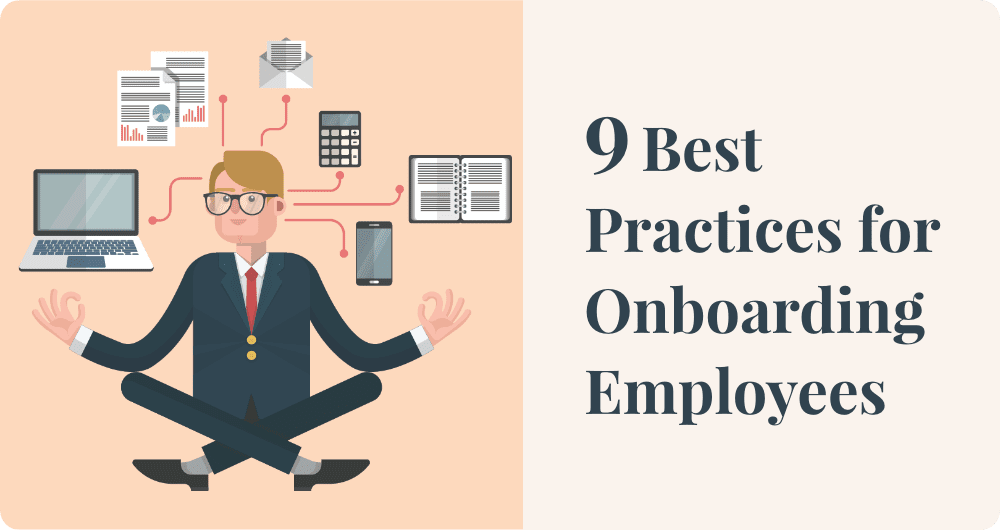 9 best practices for onboarding employees