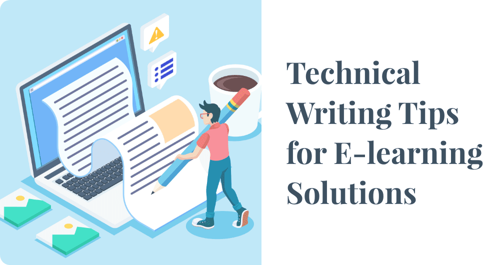 Technical Writing Tips for E-learning Solutions