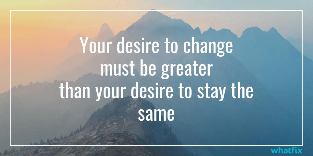ADKAR model of change - desire to change