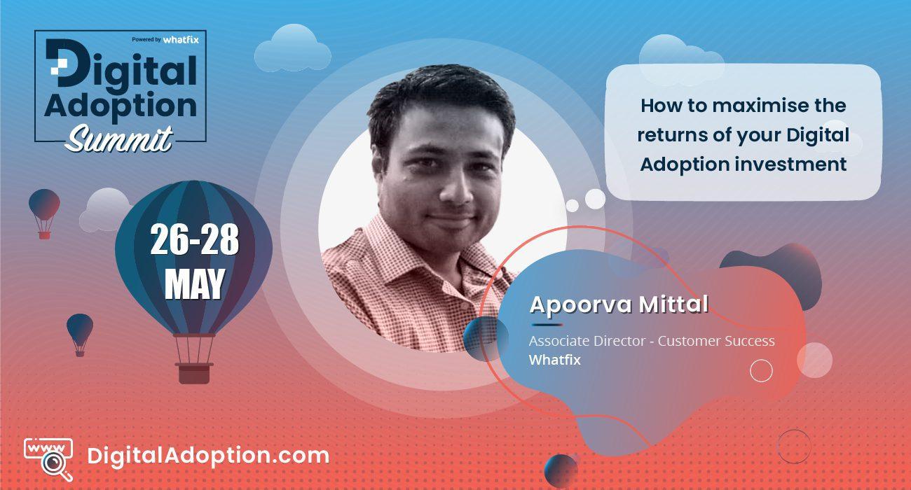 digital adoption summit - Apoorva