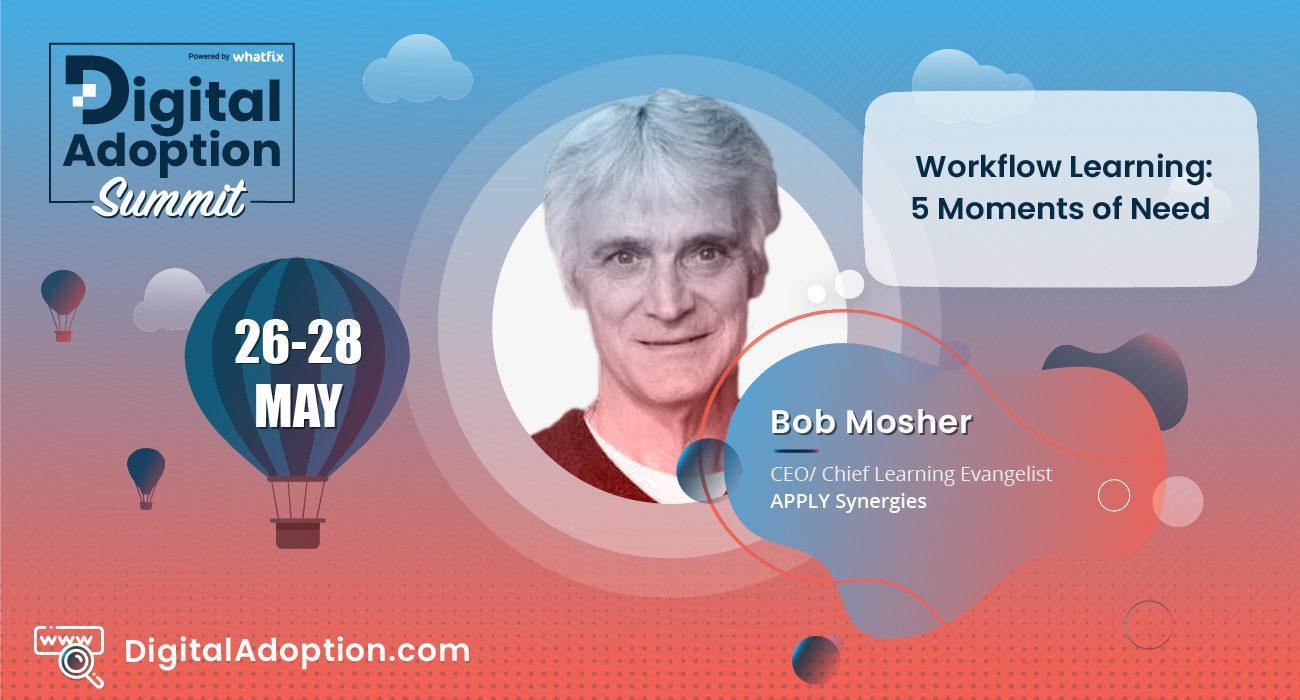 digital adoption summit - Bob