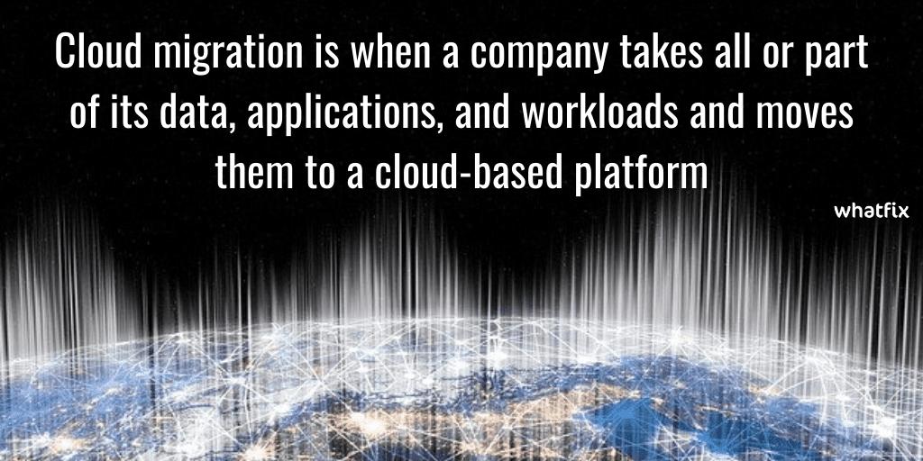 Cloud migration definition