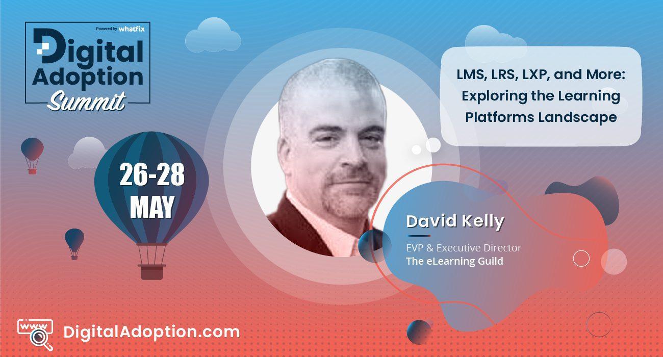 digital adoption summit - David