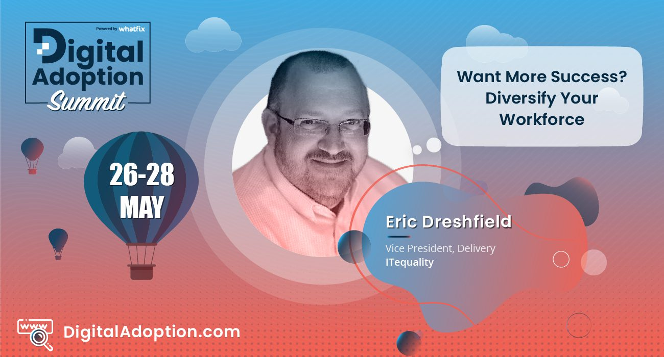 digital adoption summit - Eric