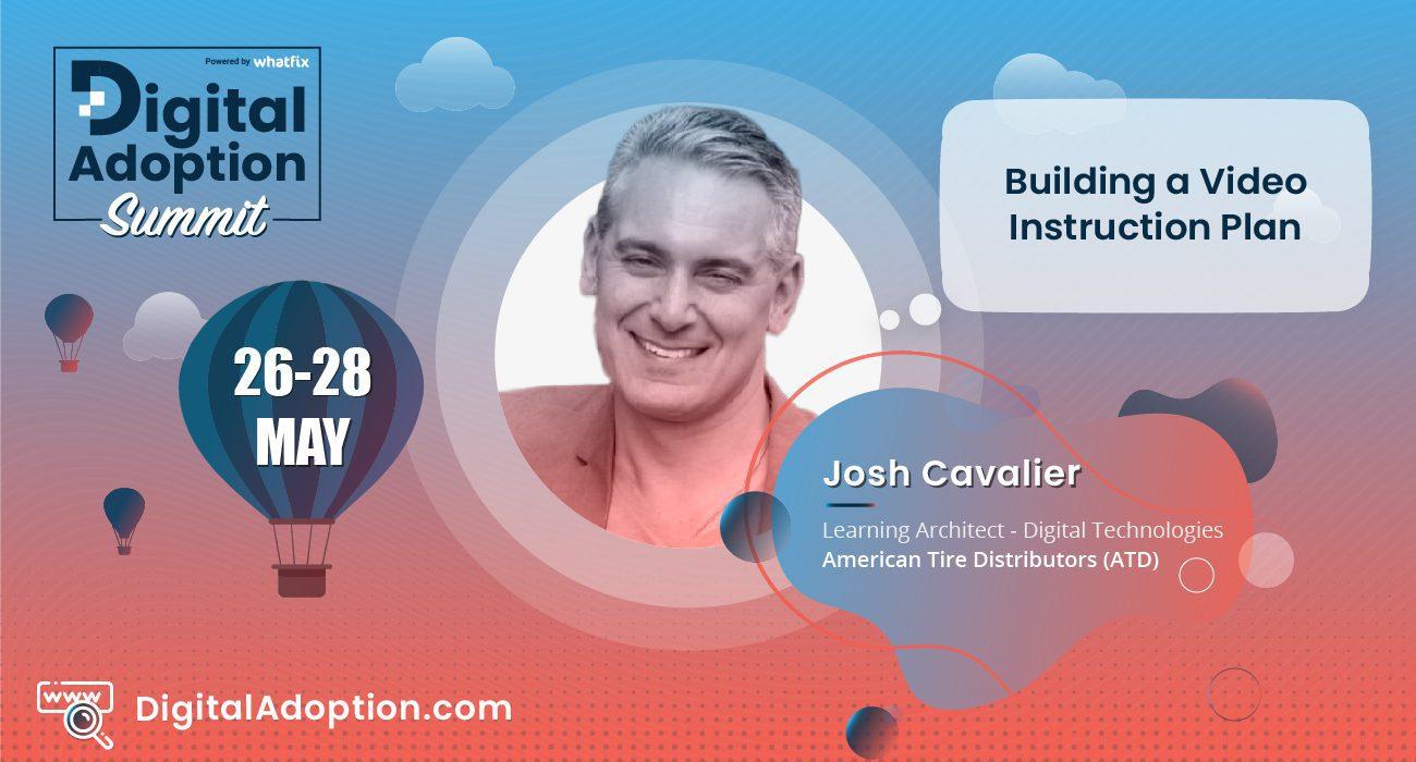 digital adoption summit - Josh