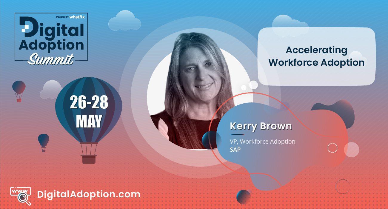 digital adoption summit - Kerry Brown
