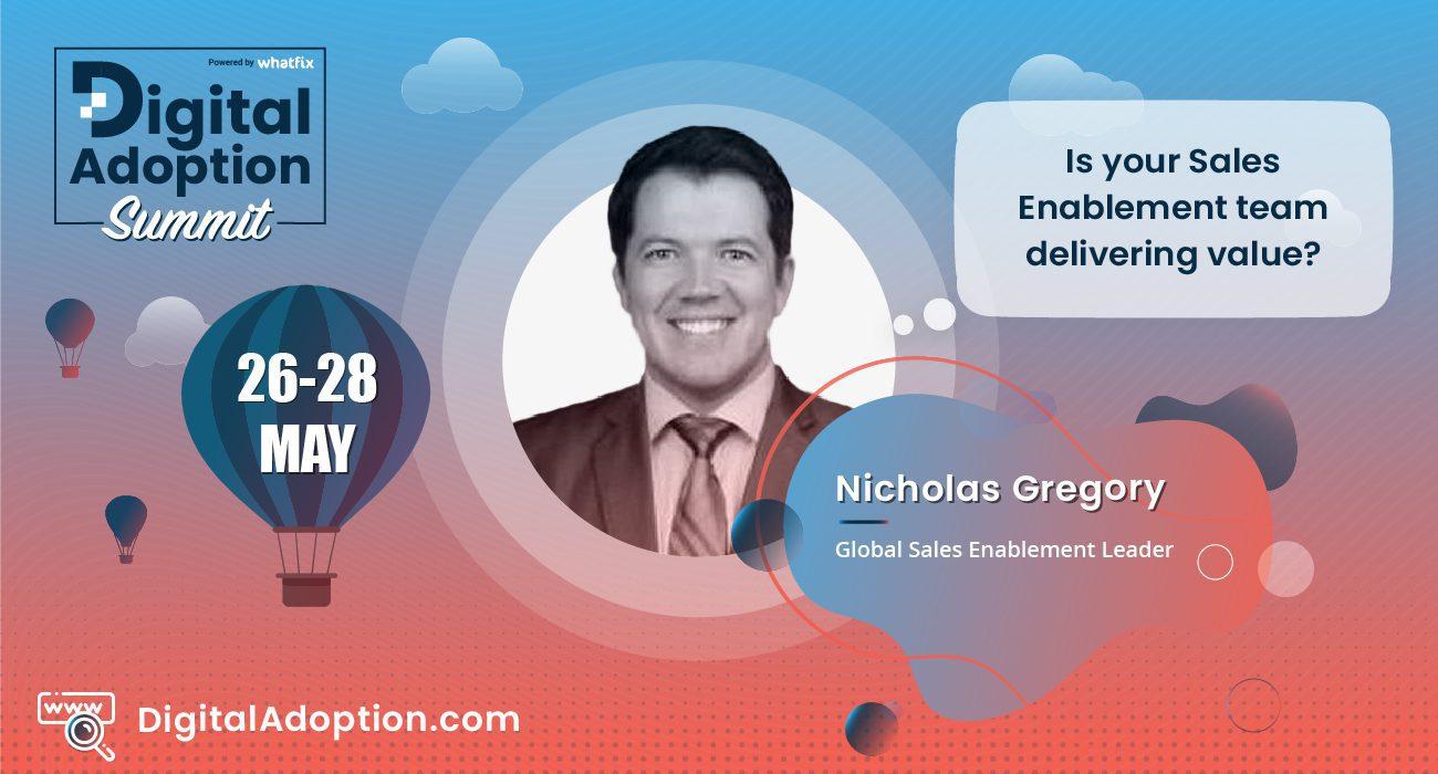 digital adoption summit - Nicholas