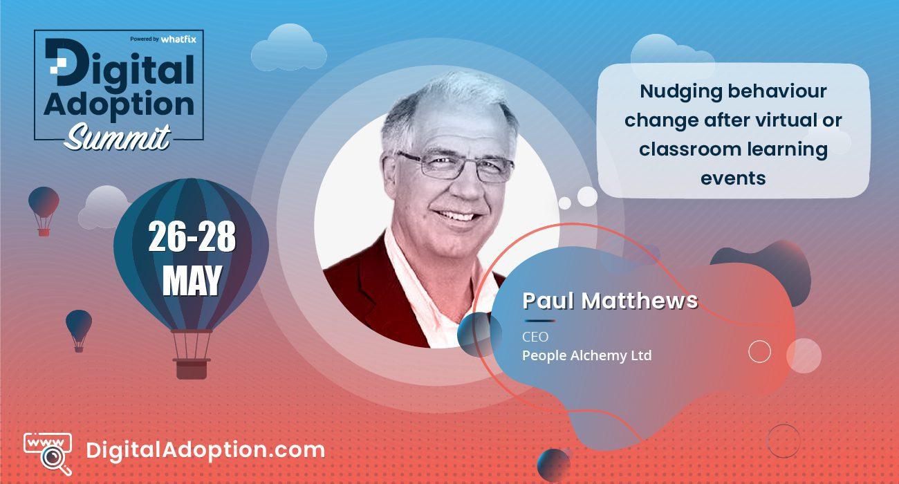 digital adoption summit - Paul
