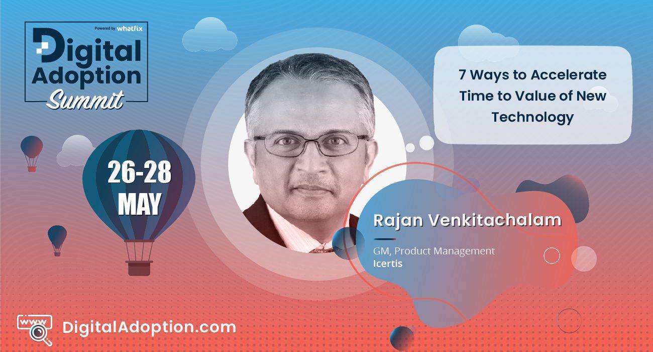 digital adoption summit - Rajan