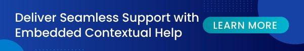 deliver seamless support with contextual help