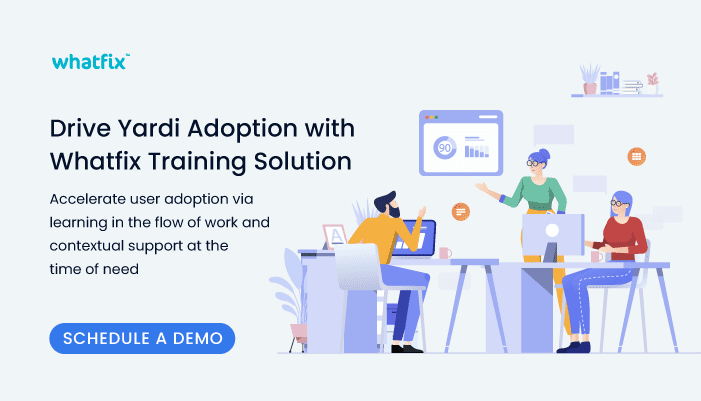 Drive Yardi Adoption with Whatfix