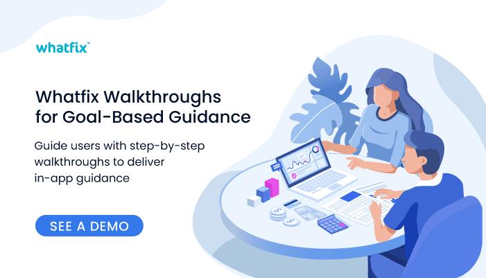 Whatfix Walkthroughs guidance